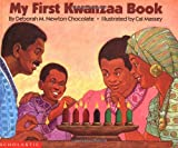 Chocolate, Deborah M. Newton: My First Kwanzaa Book