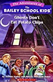 Dadey, Debbie: Ghosts Don't Eat Potato Chips