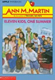Martin, Ann M.: Eleven Kids, One Summer