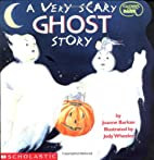 A Very Scary Ghost Story (Cartwheel) by…