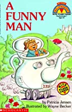 A Funny Man by Patricia Jensen