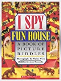 Marzollo, Jean: I Spy Funhouse: A Book of Picture Riddles