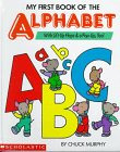 My First Book of the Alphabet/With Lift-Up…
