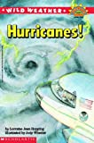 Hopping, Lorraine Jean: Wild Weather: Hurricanes