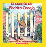 Potter, Beatrix: El Cuento de Pedrito Conejo / The Tale of Peter Rabbit