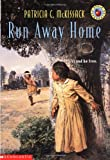 McKissack, Pat: Run Away Home