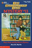 Ann M. Martin: Mary Anne and the Library Mystery (Baby-Sitters Club Mysteries, No.13)