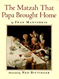 Manushkin, Fran: The Matzah That Papa Brought Home