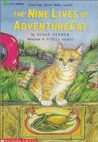 The Nine Lives of Adventurecat by Susan…