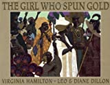 Hamilton, Virginia: The Girl Who Spun Gold