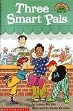 Rocklin, Joanne: Three Smart Pals (Hello Reader, Level 4)