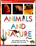 Janine Amos: Animals And Nature: Our Planet and the Animals that Live Here (Scholastic First Encyclopedia)
