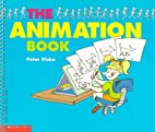 The Animation Book by Peter Viska