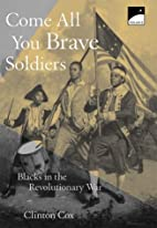 Come All You Brave Soldiers: Blacks in the…