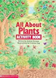 Korman, Justine: All About Plants Activity Book