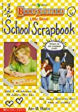 Martin, Ann M.: Little Sister School Scrapbook (Baby-Sitters Little Sister)
