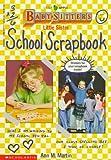 Martin, Ann M.: Little Sister School Scrapbook (Baby-Sitters Little Sister)