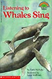 Mcnulty, Faith: Listening To Whales Sing (Hello Reader (Level 4))