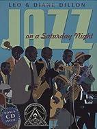 Jazz on a Saturday Night by Leo Dillon