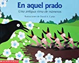 Carter, David A.: En Aquel Prado: Una Antigua Rima De Numeros (Spanish Edition)