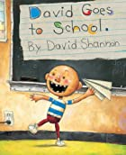David Goes to School by David Shannon