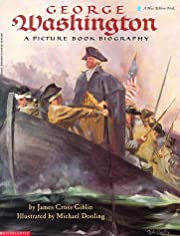 George Washington: A Picture Book Biography…