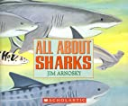 All About Sharks by Jim Arnosky