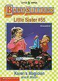 Martin, Ann M.: Karen's Magician (Baby-Sitters Little Sister)