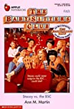Martin, Ann M.: Stacey vs. the BSC (Baby-Sitters Club, 83)