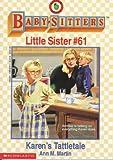 Martin, Ann M.: Karen's Tattletale (Baby-Sitters Little Sister)