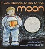 McNulty, Faith: If You Decide To Go To The Moon