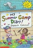 Calmenson, Stephanie: My Summer Camp Diary