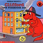 Clifford the Firehouse Dog by Norman…
