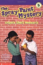 The Spray-Paint Mystery by Angela Shelf…