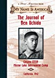 Denenberg, Barry: The Journal of Ben Uchida, Citizen 13559, Mirror Lake Internment Camp