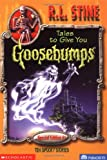 Stine, R. L.: Tales to Give You Goosebumps