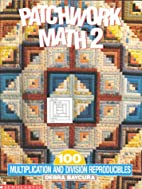 Patchwork Math 2: 100 Multiplication and…
