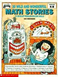 Greenberg, Dan: 30 Wild and Wonderful Math Stories to Develop Problem-Solving Skills (Instructor Books)