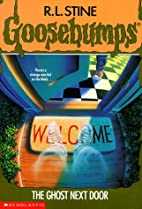 The Ghost Next Door by R. L. Stine