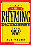 Young, Sue: The Scholastic Rhyming Dictionary