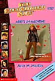 Martin, Ann M.: Abby&#39;s Un-Valentine