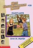 Martin, Ann M.: Stacey&#39;s Movie