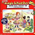 The Magic School Bus: All Dried Up: A Book…