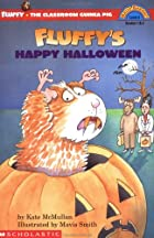 Fluffy's Happy Halloween by Kate McMullan