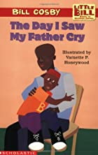 Little Bill #12: The Day I Saw My Father Cry…