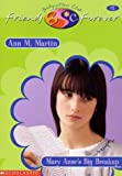 Martin, Ann M.: Mary Anne&#39;s Big Breakup