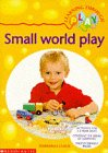 Leach, Barbara J.: Small World Play (Learning Through Play)