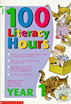 100 Literacy Hours: Year 1 (One hundred…