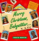 ANN M. MARTIN: Merry Christmas, Babysitter (Babysitters Club Novelty)