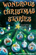 Wondrous Christmas Stories by Bee Willey A.…